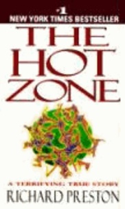 Richard Preston - The Hot Zone - A Terrifying True Story.