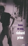 Richard Price - Frères de sang.