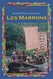 Richard Price et Sally Price - Les Marrons.