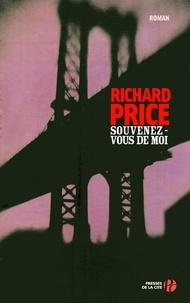 Richard Price - Souvenez-vous de moi.