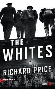 Richard Price - The Whites.