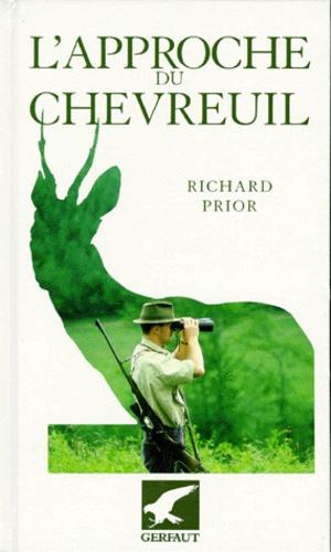 Richard Prior - L'approche du chevreuil.