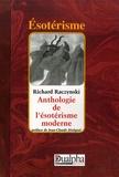 Richard Raczynski - Anthologie de l'ésotérisme moderne.