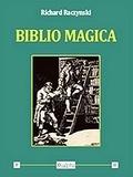 Richard Raczynski - Biblio magica.