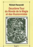 Richard Raczynski - Deuxième tour du monde de la magie et des illusionnistes.