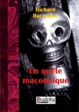 Richard Raczynski - En quête maçonnique.