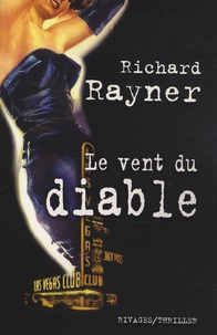 Richard Rayner - Le vent du diable.