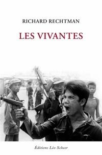 Richard Rechtman - Les vivantes.