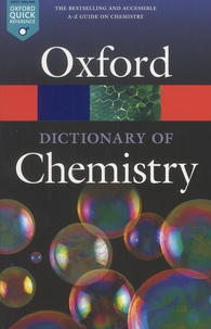 Richard Rennie et Jonathan Law - A Dictionary of Chemistry.