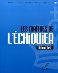 Richard Réti - Les maîtres de l'échiquier.