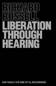 Richard Russell - Liberation Through Hearing.