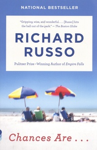 Richard Russo - Chances Are....