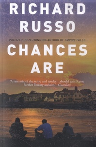 Richard Russo - Chances are.