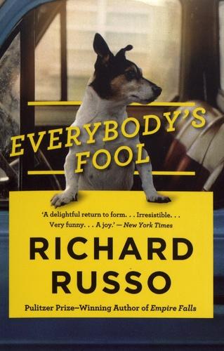 Richard Russo - Everybody's Fool.