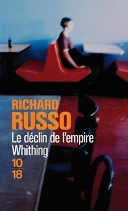 Richard Russo - Le déclin de l'empire Whiting.