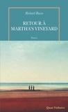 Richard Russo - Retour à Martha's Vineyard.
