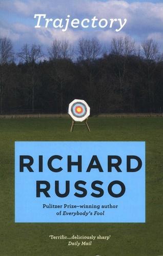 Richard Russo - Trajectory.