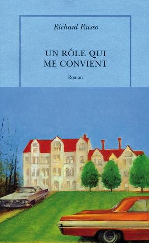 Richard Russo - Un rôle qui me convient.