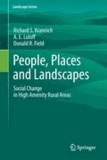 Richard S. Krannich et A. E. Luloff - People, Places and Landscapes - Social Change in High Amenity Rural Areas.