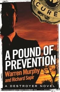 Richard Sapir et Warren Murphy - A Pound of Prevention - Number 121 in Series.