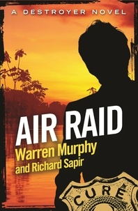 Richard Sapir et Warren Murphy - Air Raid - Number 126 in Series.