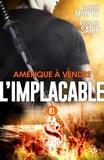 Richard Sapir et Warren Murphy - Amérique à vendre - L'Implacable, T81.