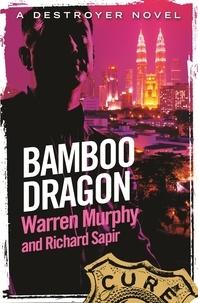 Richard Sapir et Warren Murphy - Bamboo Dragon - Number 108 in Series.