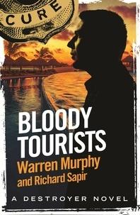 Richard Sapir et Warren Murphy - Bloody Tourists - Number 134 in Series.