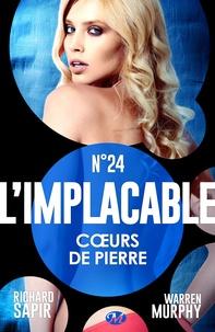 Richard Sapir et Warren Murphy - Cœurs de pierre - L'Implacable, T24.