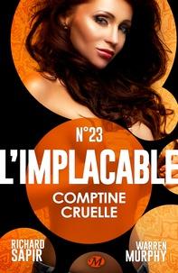 Richard Sapir et Warren Murphy - Comptine cruelle - L'Implacable, T23.