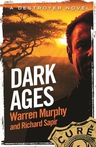 Richard Sapir et Warren Murphy - Dark Ages - Number 140 in Series.