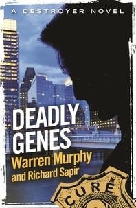 Richard Sapir et Warren Murphy - Deadly Genes - Number 117 in Series.