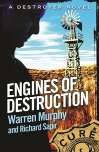 Richard Sapir et Warren Murphy - Engines of Destruction - Number 103 in Series.