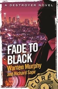 Richard Sapir et Warren Murphy - Fade To Black - Number 119 in Series.