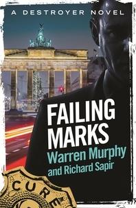 Richard Sapir et Warren Murphy - Failing Marks - Number 114 in Series.