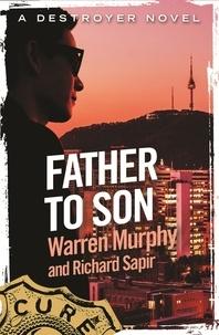 Richard Sapir et Warren Murphy - Father To Son - Number 129 in Series.