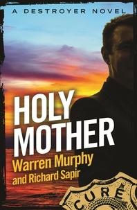 Richard Sapir et Warren Murphy - Holy Mother - Number 144 in Series.