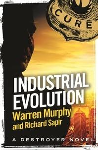 Richard Sapir et Warren Murphy - Industrial Evolution - Number 137 in Series.