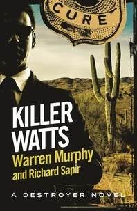 Richard Sapir et Warren Murphy - Killer Watts - Number 118 in Series.
