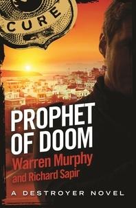 Richard Sapir et Warren Murphy - Prophet Of Doom - Number 111 in Series.