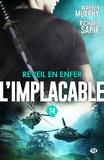 Richard Sapir et Warren Murphy - Réveil en enfer - L'Implacable, T74.