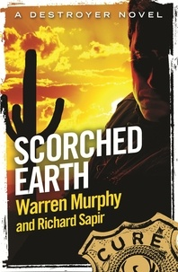Richard Sapir et Warren Murphy - Scorched Earth - Number 105 in Series.