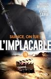 Richard Sapir et Warren Murphy - Silence, on tue ! - L'Implacable, T79.