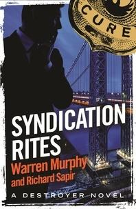 Richard Sapir et Warren Murphy - Syndication Rites - Number 122 in Series.