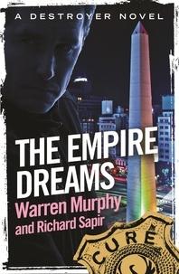 Richard Sapir et Warren Murphy - The Empire Dreams - Number 113 in Series.