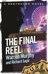 Richard Sapir et Warren Murphy - The Final Reel - Number 116 in Series.