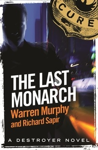 Richard Sapir et Warren Murphy - The Last Monarch - Number 120 in Series.