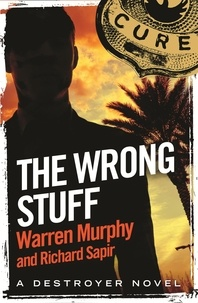 Richard Sapir et Warren Murphy - The Wrong Stuff - Number 125 in Series.