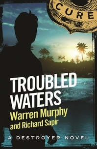 Richard Sapir et Warren Murphy - Troubled Waters - Number 133 in Series.