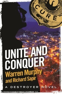 Richard Sapir et Warren Murphy - Unite and Conquer - Number 102 in Series.